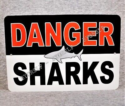 Metal Sign DANGER - SHARKS warning beware great white tiger blue ocean mako fish