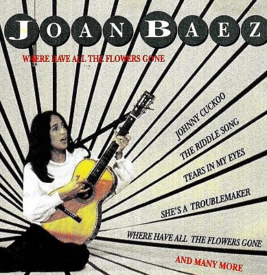 CD Joan Baez WHERE HAVE ALL THE FLOWERS GONE