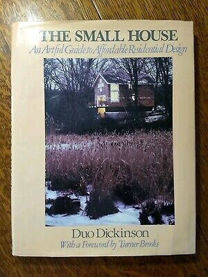 """SMALL HOUSE: AN ARTFUL GUIDE"" /Tiny House Affordable Designs/ Duo Dickinson"