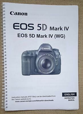 CANON EOS 5D Mk IV USER GUIDE MANUAL PRINTED   A5  *FULL COLOUR*