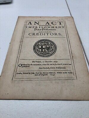 1649 Act For Discharging Prisoners Who Cannot Pay Their Creditors