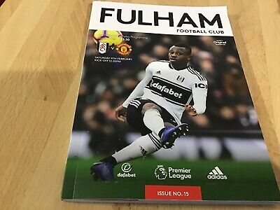 Fulham V Manchester United Official Matchday Programme 9/2/19
