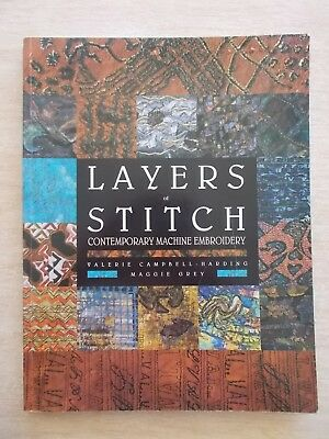 Layers of Stitch~Contemporary Machine Embroidery~Campbell-Harding & Grey~128pp