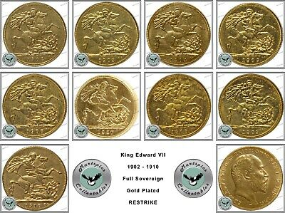 RESTRIKE Selection Of 9 King Edward VII Gold Plated Full Sovereigns 1902 - 1910