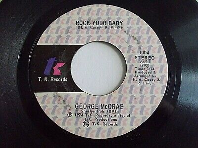 George McCrae Rock Your Baby 45 1974 TK Soul Vinyl Record