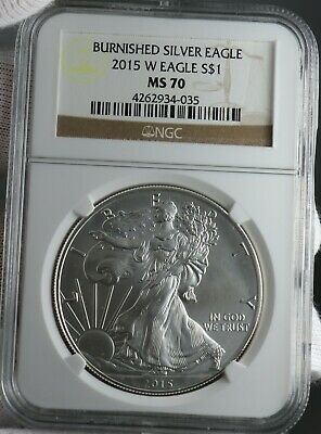 2015-W Burnished American Eagle $1 NGC Graded MS70 1oz Silver Coin