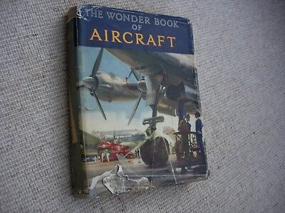 The Wonder Book of Aircraft - 1953 Edition.