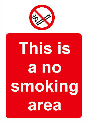 This is a no smoking area sign - Health and safety - All materials & sizes