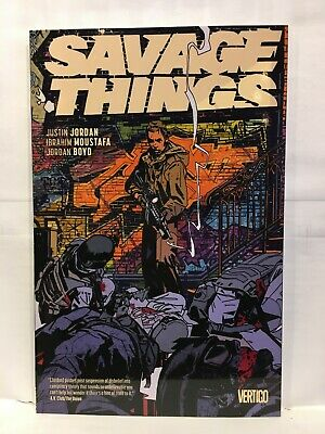 Savage Things Paperback Graphic Novel Vertigo Comics 9781401275365