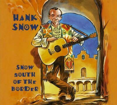Hank Snow - Snow South of the Border