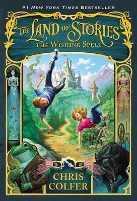 The Land of Stories: The Wishing Spell Bk. 1 by Chris Colfer (2013, Paperback)