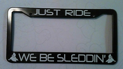 Just Ride We Be Sleddin' Targa Cornice Snow Mobile Slitta Sci