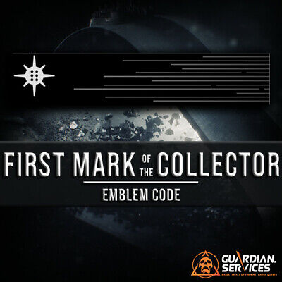 Destiny 2 First Mark of the Collector Emblem Code | CODE IN HAND!