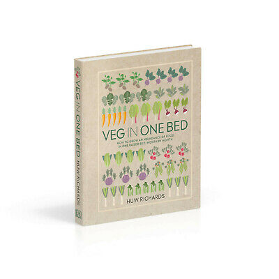Veg in One Bed: How to Grow an Abundance of Food in One Raised Bed...0241376521