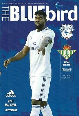 Cardiff City v Real Betis 4th August 2018 Official Matchday Programme 2018/19