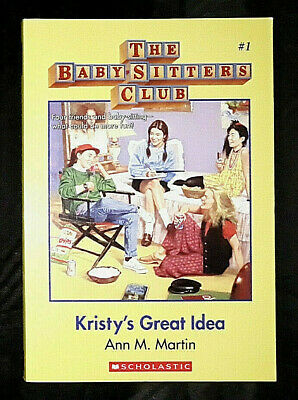The Babysitters Club - Kristy's Great Idea (#1) by Ann M. Martin