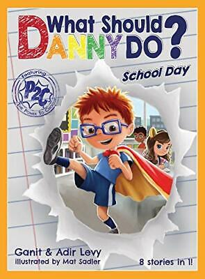 What Should Danny Do? School Day by Adir Levy Hardcover Book 2 BEST SELLING