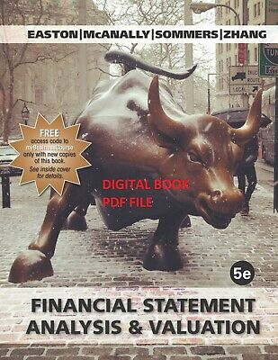 Financial Statement Analysis, and Valuation, 5th edition 2018 | DIGITAL