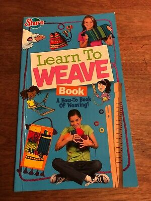 Learn To Weave Book; By Shure