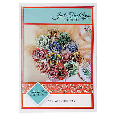 Just For You Bouquet Pattern by Sharon Burgess Quilting Sewing