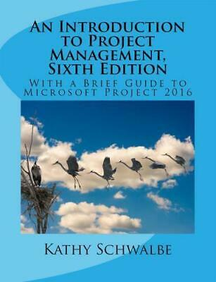 [PDF] An Introduction to Project Management, 6 th Edition E-B00K