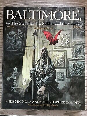 Baltimore: the Steadfast Tin Soldier and the Vampire - Hardcover First Print