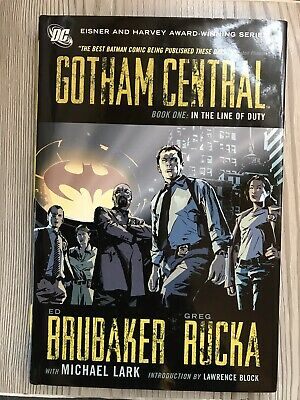 Gotham Central 1: In the Line of Duty Rucka, Greg/ Brubaker, HARDBACK 1ST PRINT