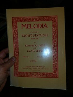 Melodia Course in Sight-Singing Solfeggio Book 1 by Samuel Cole & Leo Lewis