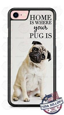 Home is Where your Pug is Pet Dog Phone Case fits iPhone Samsung LG Google etc