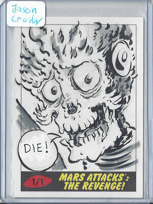 2017 Topps Mars Attacks The Revenge 1/1 Sketch Card by Jason Crosby - Martian