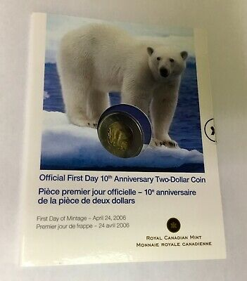 Canada 2006 $2 Official First Day 10th Anniversary Two Dollar Coin - No Tax