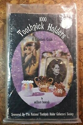 SIGNED William Heacock 1000 TOOTHPICK HOLDERS softcover in GOOD collecting
