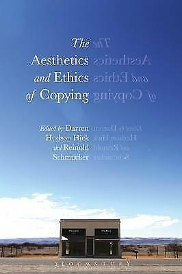 The Aesthetics and Ethics of Copying by Bloomsbury Publishing PLC #4106