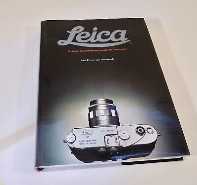van Hasbroeck, The Leica: A History Illustrating Every Model and Accessory