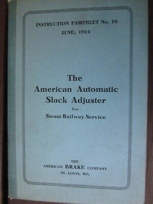 Antique 1914 book-The American Automatic Slack Adjuster for Steam Service