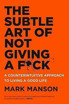 The Subtle Art of Not Giving a F*ck By Mark Manson Paperback Free Shipping - NEW