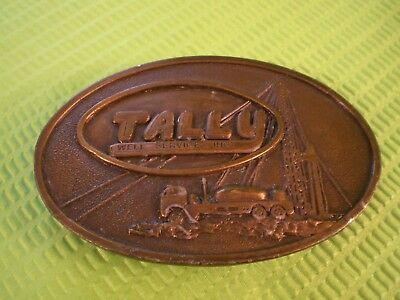 Vintage TALLY Well Service Inc. Brass Belt Buckle