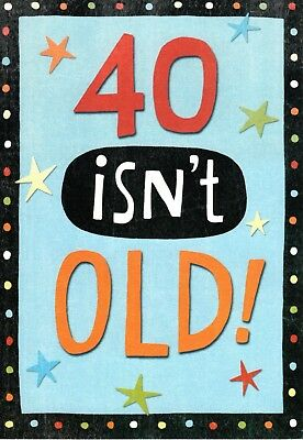 Funny Happy Birthday 40th Turning 40 Years Isnt Old Hallmark Greeting Card