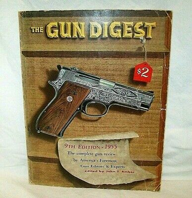 1955 Gun Digest Annual Review~Colt~Marlin~S&W~Winchester~Remington~Higgins~Ruger