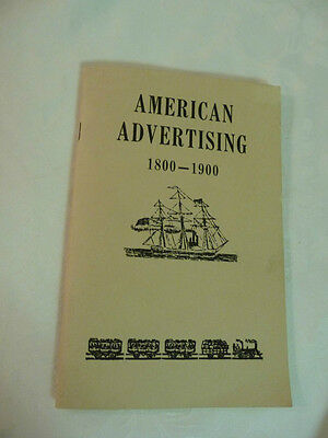 American Advertising 1800 -- 1900 booklet of antique ads Myron Johnson 1960 1975