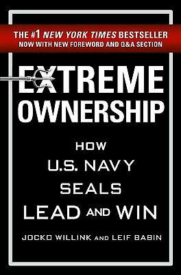 Extreme Ownership by Jocko Willink & Leif Babin (Paperback)