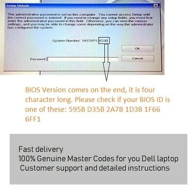 DELL Bios Unlock Password For 595B D35B 2A7B 1D3B 1F66 6FF1 Series