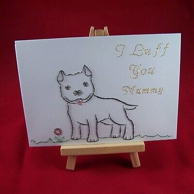 Hand-stitched Mother's Day Card With Staffy Dog 'I Luff You Mummy' Super Cute
