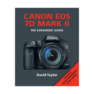 Ammonite Press The Expanded Guide on Canon EOS 7D MKII - Paperback Book