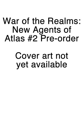 War of the Realms New Agents of Atlas #2 Cover A PREORDER - SHIPS 22/05/19
