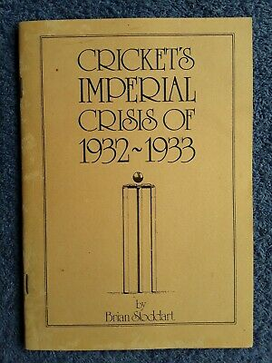 Cricket's Imperial Crisis of 1932-1933 by Brian Stoddart, Limited to 200 copies