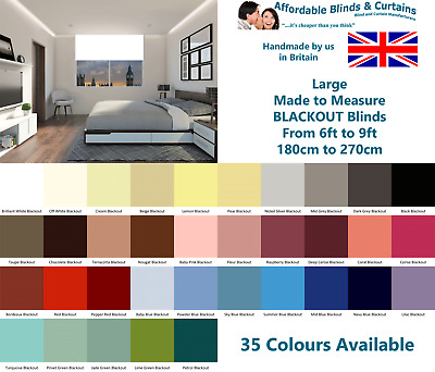 Large Made to Measure Blackout Roller Blinds - From 6ft to 9ft - 35 COLOURS!!