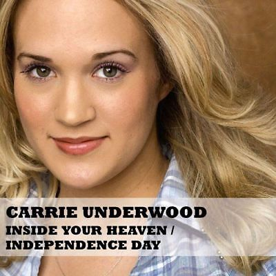 Carrie Underwood - Inside Your Heaven / Independance Day Cd Single - New