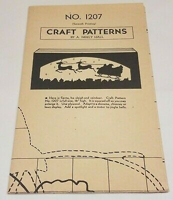 A. Neely Hall Craft Pattern No. 1207 - Santa, His Sleigh and Reindeer