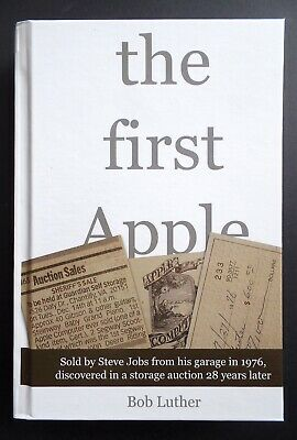 The First Apple by Bob Luther 1st Edition 2013 Steve Jobs Vintage Computer Book